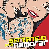 Sertanejo Pra Namorar by Various Artists