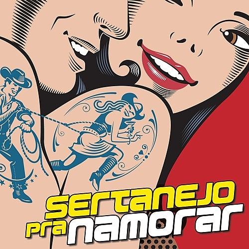 Sertanejo Pra Namorar by Various Artists