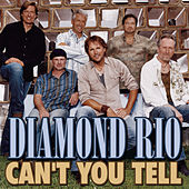 Can't You Tell by Diamond Rio