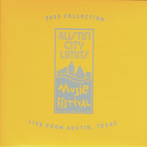 2003 Collection-live From Austin Texas by Various Artists