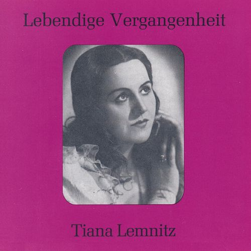 Lebendige Vergangenheit - Tiana Lemnitz by Various Artists