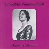 Lebendige Vergangenheit - Dusolina Giannini by Various Artists