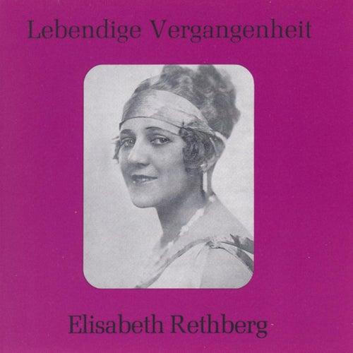 Lebendige Vergangenheit - Elisabeth Rethberg by Elisabeth Rethberg