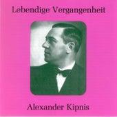 Lebendige Vergangenheit - Alexander Kipnis by Alexander Kipnis