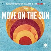 Move On the Sun by hitRECord