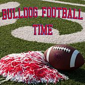 Bulldog Football Time by Whisky Row