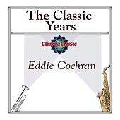 The Classic Years by Eddie Cochran
