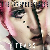 Tears by The Irrepressibles