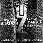 Grabbin On My Zipper (Remix) [feat. Clyde Carson & Erk tha Jerk] by Rayven Justice
