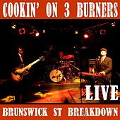 Brunswick St Breakdown Live by Cookin' On 3 Burners