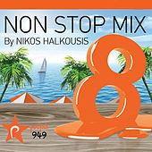 Non Stop Mix By Nikos Halkousis Vol. 8 by Various Artists