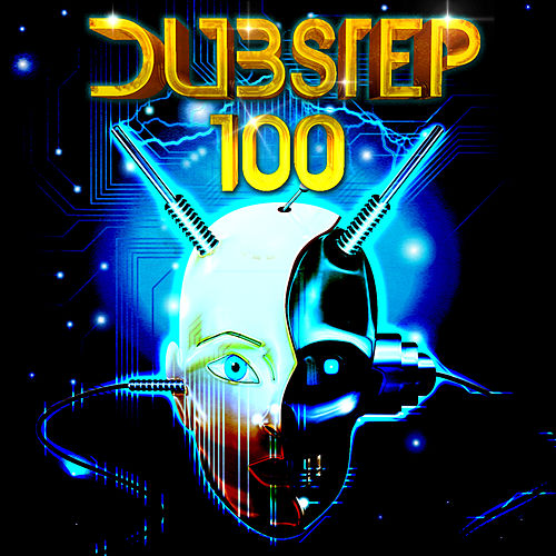Dubstep 100 by Various Artists