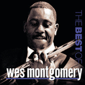 The Best Of Wes Montgomery (Riverside) by Wes Montgomery