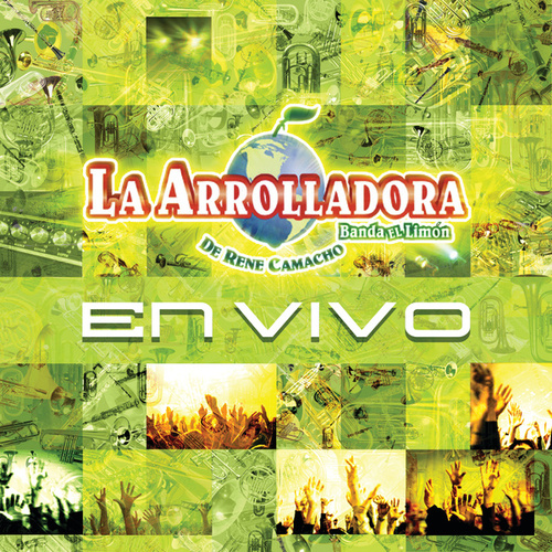 En Vivo by La Arrolladora Banda El Limon