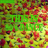 This Is 90's Dance by Various Artists