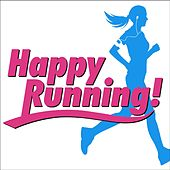 Happy Running! von Various Artists
