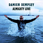 Almighty Love by Damien Dempsey