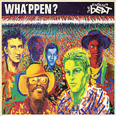 Wha'ppen? (Remastered) by The English Beat