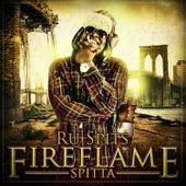 Fire Flame Spitta by Ru Spits