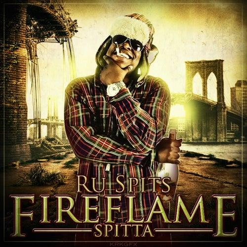 Fire Flame Spitta von Ru Spits