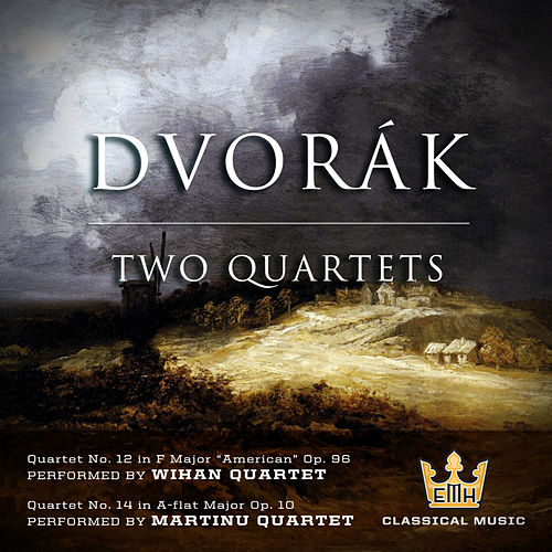 Dvorak: Two Quartets by Various Artists