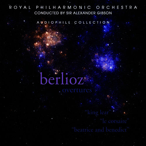 Berlioz: Overtures by Royal Philharmonic Orchestra