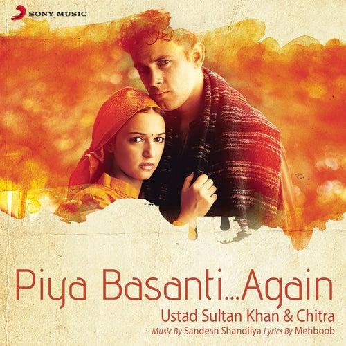 Piya Basanti...Again by Ustad Sultan Khan