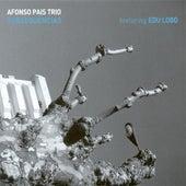 Afonso Pais Trio: Subsequencias by Afonso Pais Trio