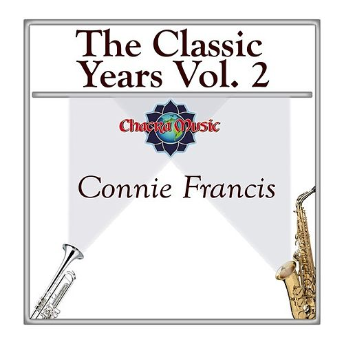The Classic Years Vol 2 by Connie Francis