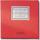 Schubert: Trio in B-Dur, Op. 99 & Notturno in Es-Dur, Op. 148 by La Gaia Scienza