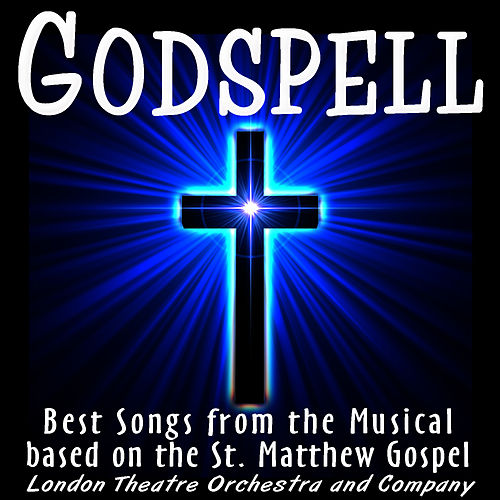 Great Christian Musicals: Songs from Jesus Christ Superstar and Godspell by The London Theater Orchestra
