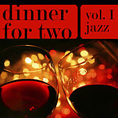 Dinner For Two - Music For A Romantic Evening Vol. 1 - Jazz von Various Artists