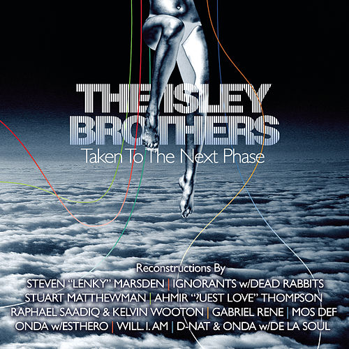 The Isley Brothers: Taken To The Next Phase (Reconstructions) by The Isley Brothers
