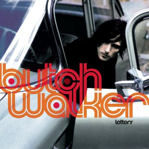 Letters by Butch Walker