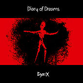 Ego:X (Extended Edition) von Diary Of Dreams