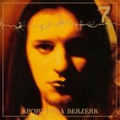 7 (Deluxe Edition) (Remastered Edition incl. 4 Bonustracks) von Apoptygma Berzerk