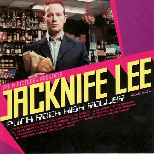 Punk Rock High Roller by Jacknife Lee