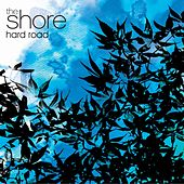 Hard Road by The Shore