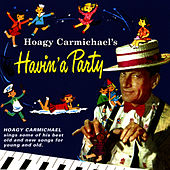 Havin' a Party by Hoagy Carmichael