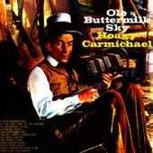 Ole Buttermilk Sky by Hoagy Carmichael