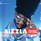 Stay Focus by Sizzla