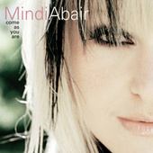 Come As You Are by Mindi Abair