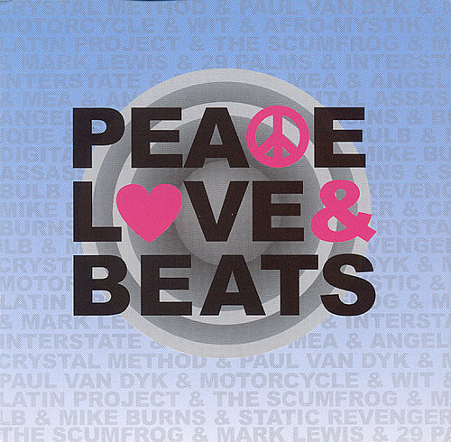Peace Love & Beats by Various Artists