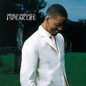 I Speak Life by Donald Lawrence