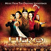 Hero - Music From The Original Soundtrack by Tan Dun