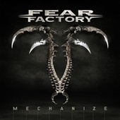 Mechanize von Fear Factory