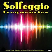 Solfeggio Frequencies by Solfeggio Frequencies