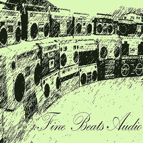 Fine Beats Audio 023 by Iron Lung