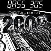 Digital Bass 2002 by Bass 305