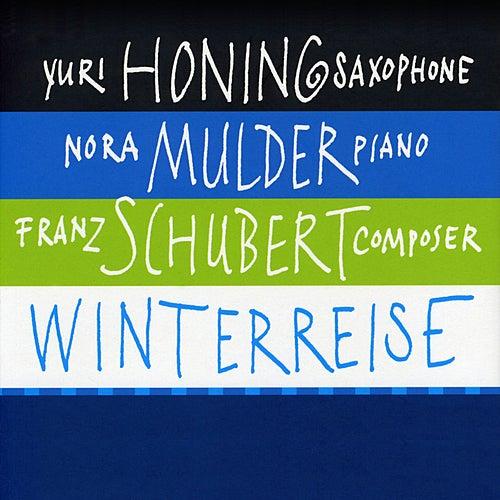 Winterreise by Yuri Honing